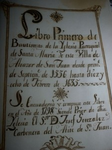 Portada del Libro Primero de Bautismos de la Parroquia de Santa María, donde está inscrito Miguel de Cervantes Saavedra y sus hermanos Tomás, Leonor y Francisco.